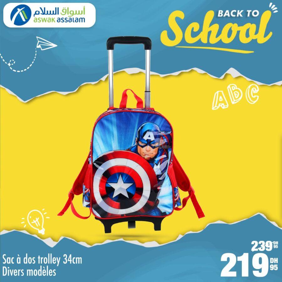 Soldes Aswak Assalam Sac à dos Trolley 34cm divers modèles 219Dhs au lieu de 239Dhs