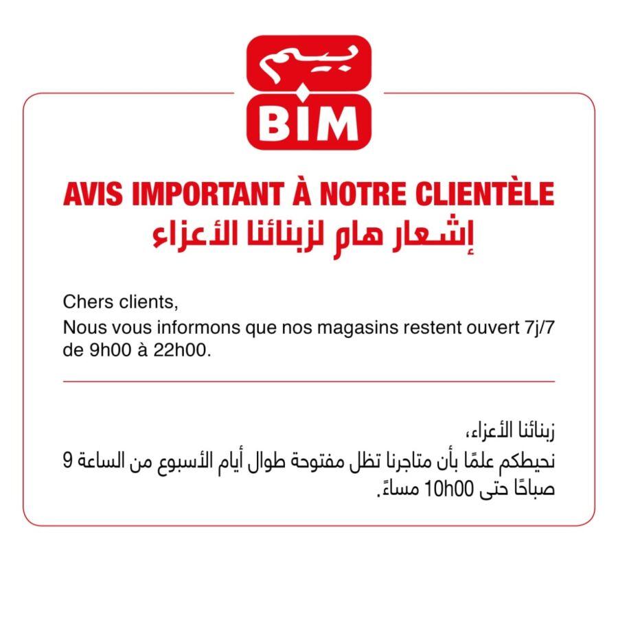 Nouveaux horaires Ouvertures et fermetures des magasins Bim Maroc